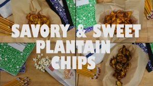 savory and sweet plantain chips