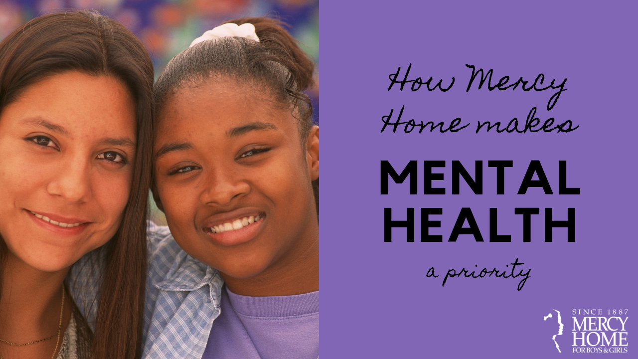 Mercy Home makes mental health a priority