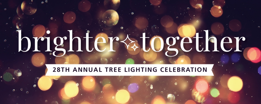 Brighter Together Tree Lighting Event