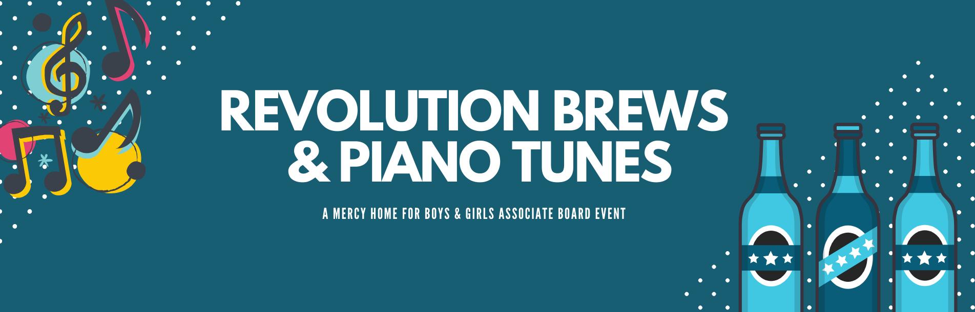 Revolution Brews & Piano Tunes