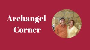 Archangel Corner feature Tim and Karen